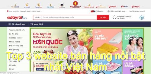 Top 3 website bán hàng nổi bật nhất Việt Nam
