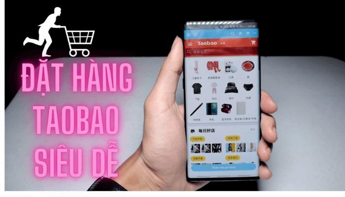 app nhập hàng taobao