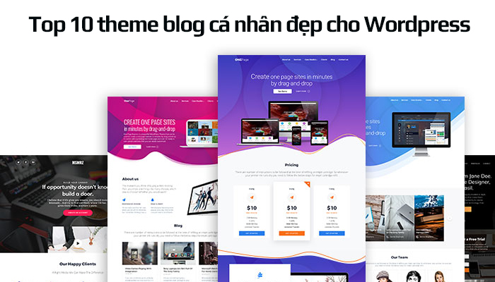 Top 10 theme blog đẹp cho Wordpress được nhiều blogger chọn nhất